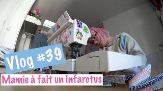 Vlog #39 Ma machine à coudre est à l'hôpital