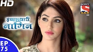 Icchapyaari Naagin - इच्छाप्यारी नागिन - Episode 75 - 9th January, 2017