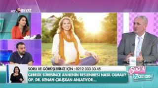 Op. Dr. Kenan Çalışkan - Beyaz Tv Sağlık Zamanı - 25.03.2017