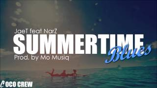 JaeT feat NarZ - Summertime Blues Cover