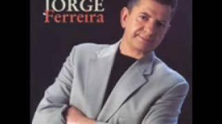 Jorge Ferreira - Sei Que Sou Pobre