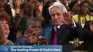 Benny Hinn Sermons - The Healing Power of God is Here