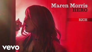 Maren Morris - Rich (Official Audio)