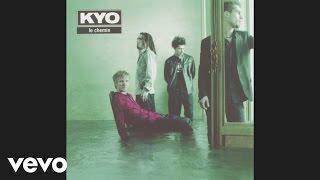 Kyo - Tout reste à faire (audio)