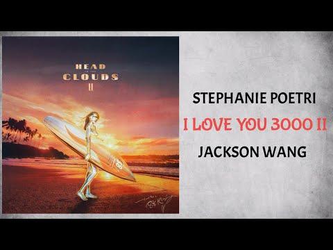 Stephanie Poetri & Jackson Wang I Love You 3000 II Audio