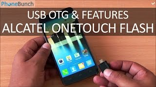 Alcatel Onetouch Flash USB OTG and Features Overview