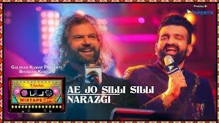 T-Series Mixtape Punjabi: Ae Jo Silli Silli / Narazgi | Hans Raj Hans | Navraj Hans | Bhushan Kumar