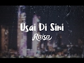 Download Lagu Raisa - Usai Di Sini