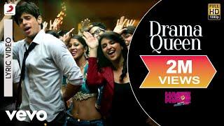 Drama Queen Lyric - Hasee Toh Phasee | Parineeti, Sidharth