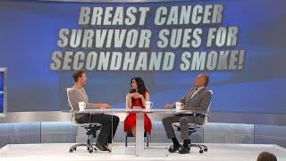Breast Cancer Survivor Sues for Secondhand Smoke!