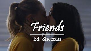 Betty & Veronica | Friends (Ed Sheeran)