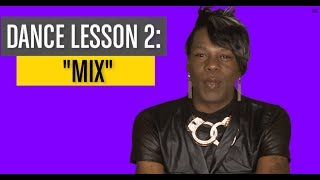 Big Freedia - Dance Lesson 2: Mix