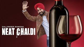 Daljinder Sangha | Neat Chaldi | Latest Punjabi Songs 2017 | Mista Baaz | T-Series Apna Punjab