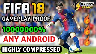 [200MB] How To Download FIFA 18 ⚽ Game In Any Android || Gameplay Proof || Highly Compressed