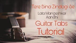 Tere Bina Zindagi se Guitar Tabs/Instrumental Tutorial   Aandhi   by Hatim