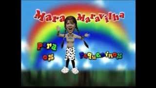 Abertura do DVD 'Mara Maravilha e os Pequeninos 1'