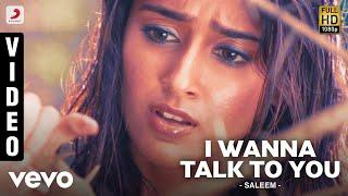Saleem - I Wanna Talk To You Video | Vishnu Manchu, Ileana D'Cruz