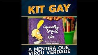 KIT GAY: A mentira que virou verdade