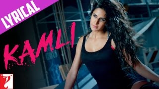 Lyrical: Kamli Song with Lyrics | DHOOM:3 | Aamir Khan | Katrina Kaif | Amitabh Bhattacharya