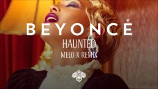 Beyonce-Haunted Remix Melo-X