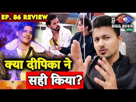 Xxx Mp4 Dipika Kakar ने Karanvir के साथ सही किया या गलत Bigg Boss 12 Ep 86 Review By Rahul Bhoj 3gp Sex