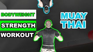 Bodyweight Strength Workout for Muay Thai