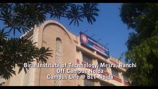 Campus Life @ BIT Noida