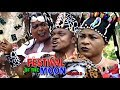 Download Video Download Festival Of The Moon Season 3 - Ken Erics & Destiny Etiko 2018 Nigerian Nollywood Movie Full HD 3GP MP4 FLV