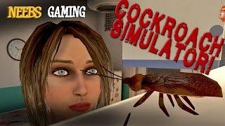 Cockroach Simulator!