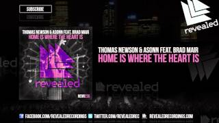 Thomas Newson & Asonn feat. Brad Mair - Home Is Where The Heart Is [OUT NOW!]