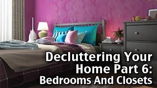 Decluttering Your Home Part 6: Bedrooms