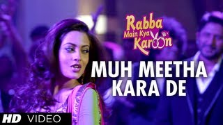 Muh Meetha Kara De Video Song | Rabba Main Kya Karoon | Arshad Warsi, Akash Chopra