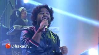 Phir Mohabbat Karne - Tere Bin - Arijit Sing Live in Dhaka
