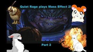 Quiet Rage Plays Mass Effect 2! Part 2 - Boob sniffing Krogan