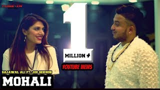 Mohali+%7C%7C+Sajawal+Ali+%7C%7C+Ft.Joe+Sekhon+%7C%7C+Tune-in+Records+%7C%7C+New+Punjabi+song+2018