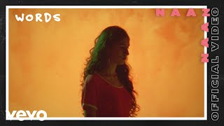 Naaz - Words (Official Video)