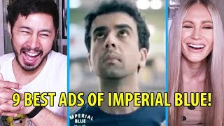 9 BEST ADS OF IMPERIAL BLUE   Reaction by Jaby Koay & Haley J!