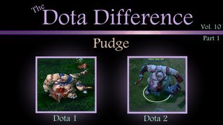 The Dota Difference Vol. 10 Part 1 - Pudge