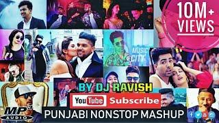 Punjabi Mashup 2019 By Dj Ravish Top Hits Punjabi Remix Songs 2019 | Non Stop Remix Mashup Songs