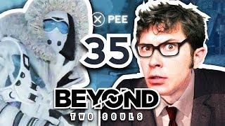 Beyond Two Souls - PRESS X TO PEE - Part 35
