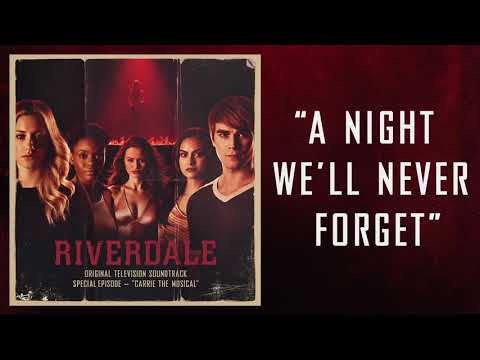Xxx Mp4 Riverdale A Night We Ll Never Forget Carrie The Musical Episode Riverdale Cast Official 3gp Sex