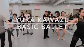 Yuka Kawazu | Basic Ballet | #bdcnyc