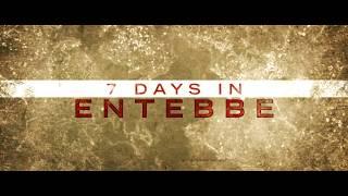 7 DAYS IN ENTEBBE - Official Trailer [HD] - Rosamund Pike   Daniel  Brühl