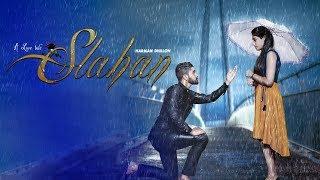 New Punjabi Song 2018 - SLAHAN (FULL VIDEO) - Harman Dhillon - Latest Punjabi Songs 2018