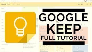 Google Keep - Full Tutorial 2018