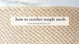 How To Crochet Simple Mesh (Two Ways)