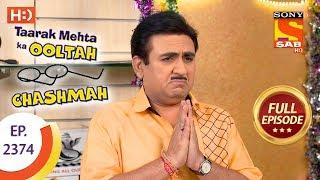 Taarak Mehta Ka Ooltah Chashmah - Ep 2374 - Full Episode - 4th January, 2018