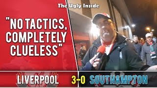 No tactics, completely clueless | Liverpool 3-0 Southampton | The Ugly Inside