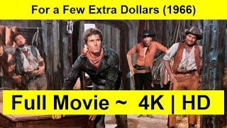 For a Few Extra Dollars Full Length 1966