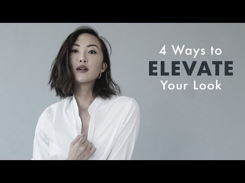 4 Ways to Elevate Your Look | Chriselle Lim